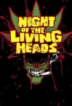 Night of the Living Heads on-line gratuito