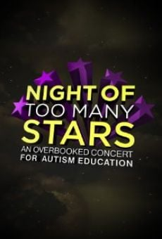 Película: Night of Too Many Stars: An Overbooked Concert for Autism Education