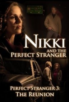 Watch Nikki and the Perfect Stranger online stream