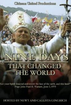 Nine Days That Changed the World on-line gratuito