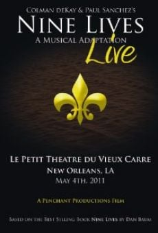 Nine Lives: A Musical Adaptation Live gratis