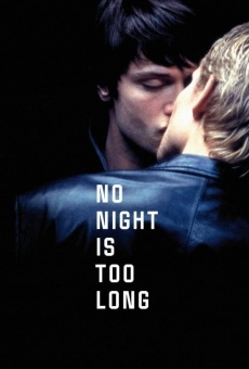 No Night Is Too Long online kostenlos