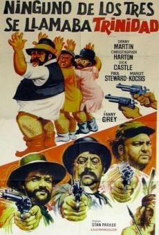 Ver película Ninguno de los tres se llamaba Trinidad