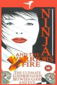 Ver película Ninja and the Warriors of Fire