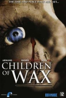 Children of Wax on-line gratuito