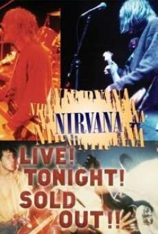 Nirvana Live! Tonight! Sold Out!! online free