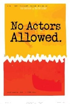 No Actors Allowed Online Free