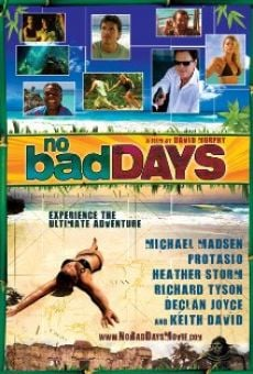 No Bad Days en ligne gratuit
