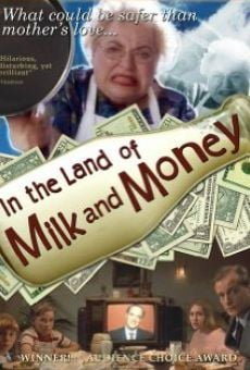 In the Land of Milk and Money online