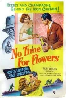 No Time for Flowers on-line gratuito