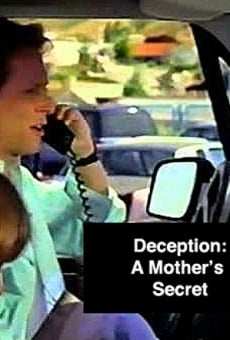 Deception: A Mother's Secret on-line gratuito