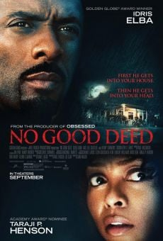 No Good Deed on-line gratuito