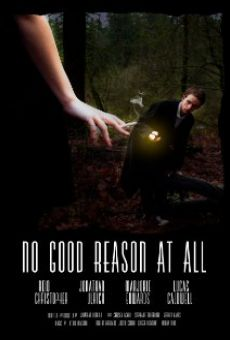Película: No Good Reason at All