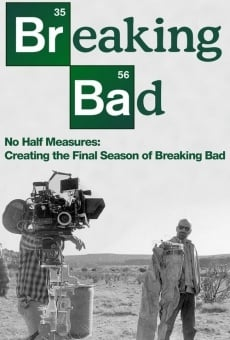 Película: No Half Measures: Creating the Final Season of Breaking Bad