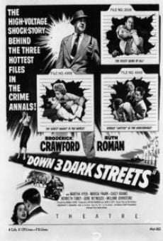 Down Three Dark Streets on-line gratuito