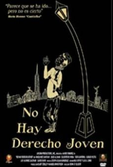 No hay derecho joven (Un homenaje a Cantinflas) on-line gratuito