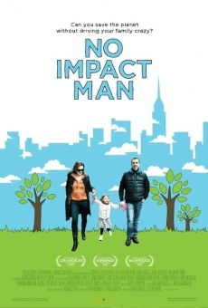 Ver película No Impact Man: The Documentary