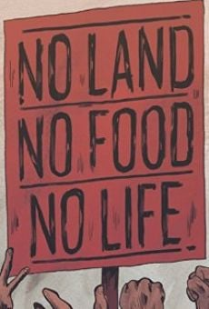 Película: No Land No Food No Life