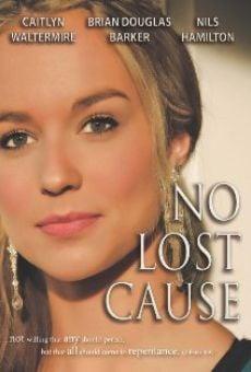 Watch No Lost Cause online stream