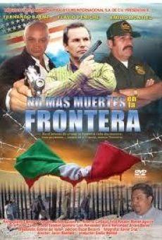 No más muertes en la frontera online