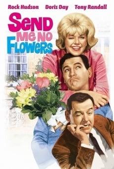 Non mandarmi fiori! online