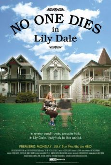 Película: No One Dies in Lily Dale
