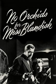 Ver película No Orchids for Miss Blandish
