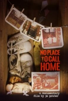 Película: No Place to Call Home