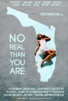 Película: No Real Than You Are