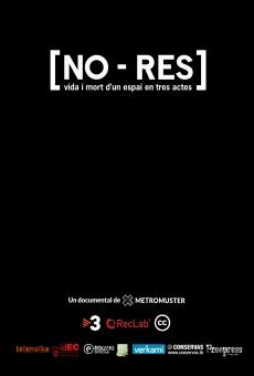 Watch [NO-RES], vida i mort d'un espai en tres actes online stream