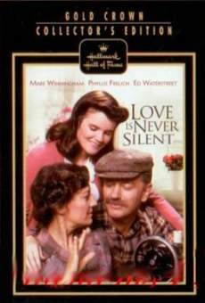 Love Is Never Silent on-line gratuito
