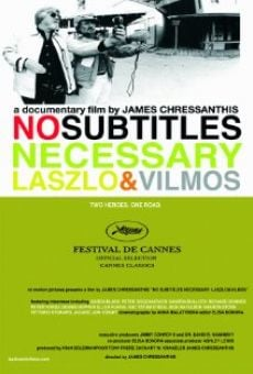 Watch No Subtitles Necessary: Laszlo & Vilmos online stream