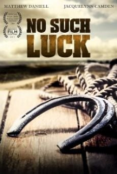 No Such Luck online free