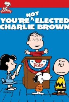 You're Not Elected, Charlie Brown on-line gratuito