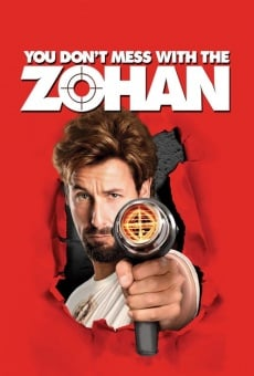 You Don't Mess With the Zohan online kostenlos