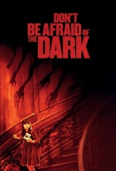 Don't Be Afraid of the Dark on-line gratuito