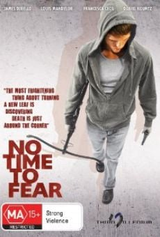 No Time to Fear