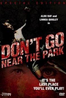 Ver película No vayas cerca del parque