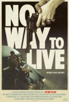 Ver película No Way to Live