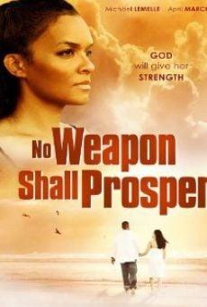 Watch No Weapon Shall Prosper online stream