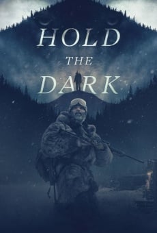 Hold the Dark on-line gratuito