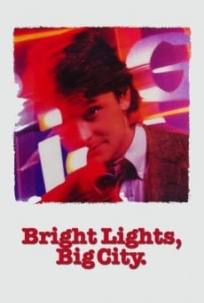 Bright Lights, Big City on-line gratuito
