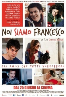 Noi siamo Francesco online streaming