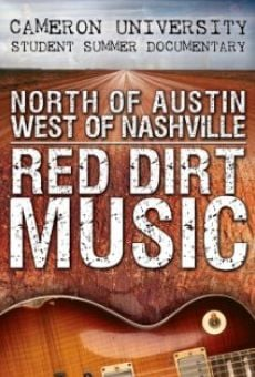 Ver película North of Austin West of Nashville: Red Dirt Music