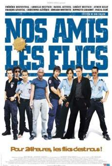 Nos amis les flics on-line gratuito