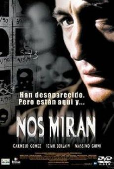 Nos miran online streaming