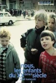 Ver película Nosotros, los niños del siglo XX