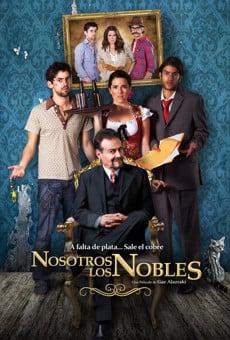 Nosotros los Nobles online