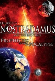 Ver película Nostradamus and the End Times: Prophecies of the Apocalypse