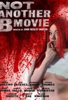 Not Another B Movie online free